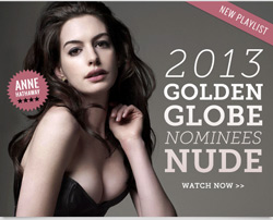 See the 2013 Golden Globe nominess nude at Mr Skin