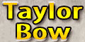 Taylor Bow review
